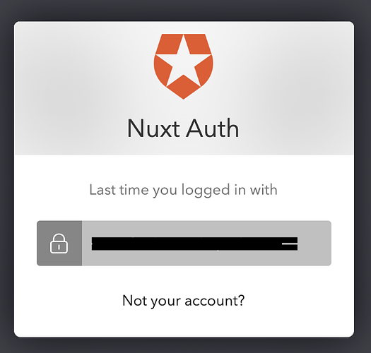 Prevent Logging In Without Promting with Nuxt js and the