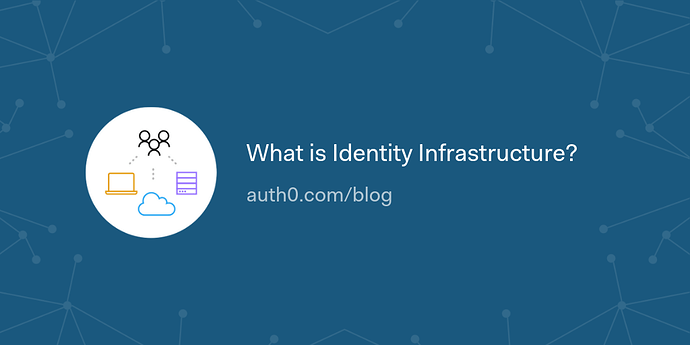 What%20is%20Identity%20Infrastructure_
